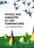 Physics and Chemistry at Low Temperatures -
