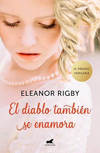 El diablo también se enamora (Premio Vergara - El Rincón de la Novela...