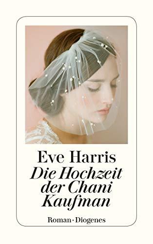 Die Hochzeit der Chani Kaufman (detebe)