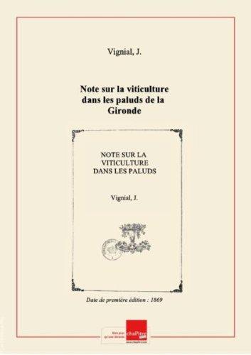 Note sur la viticulture dans les paluds de la Gironde [édition 1869]