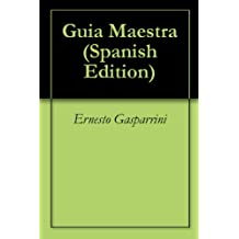 Guia Maestra (Spanish Edition)