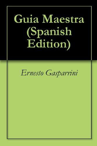 Guia Maestra por Ernesto Gasparrini