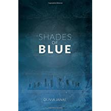 Shades of Blue (Part Two of The Loudest Silence)