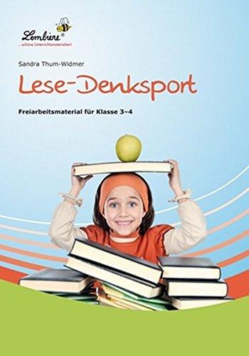 Lese-Denksport: Freiarbeitsmaterial für den Leseunterricht in Klasse 3-4, Heft