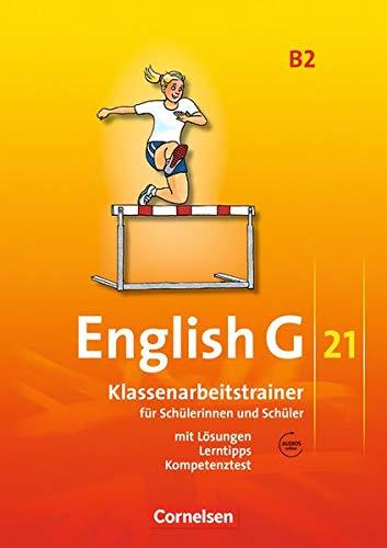 English G 21 - Ausgabe B / Band 2: 6. Schuljahr - Klassenarbeitstrainer mit Lösungen und Audio-Materialien