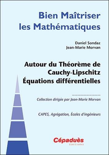 Autour du Thorme de Cauchy-Lipschitz quations diffrentielles
