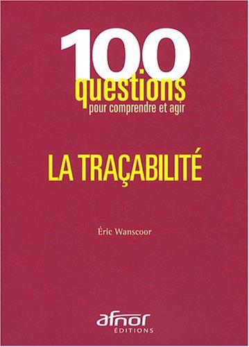 La traçabilité par Eric WANSCOOR