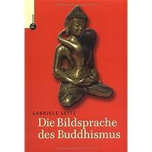 Die Bildsprache des Buddhismus