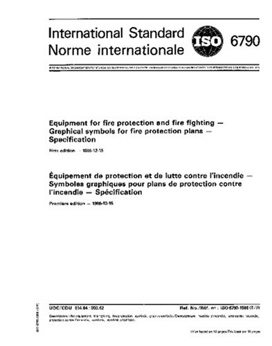 ISO 6790:1986, Equipment for fire protection and fire fighting - Graphical symbols for fire protection plans - Specification