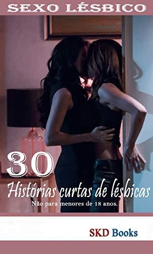 Sexo lésbico: 30 histórias curtas lésbicas (literatura erótica ...