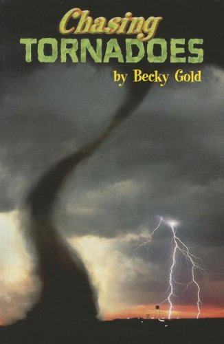 Chasing Tornadoes, Single Copy, First Chapters