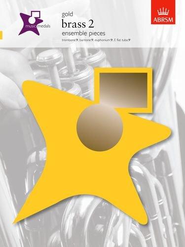 Music Medals Gold Brass 2 Ensemble Pieces (ABRSM Music Medals) (Brass Ensemble Sheet Music)