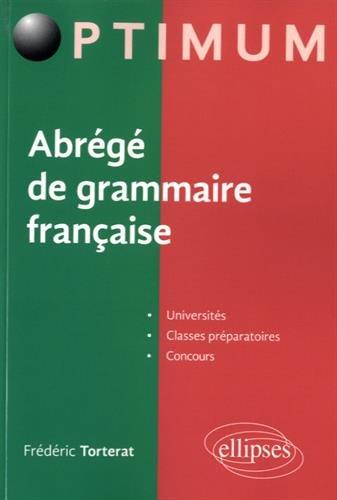 Abrégé de Grammaire Française par Frédéric Torterat