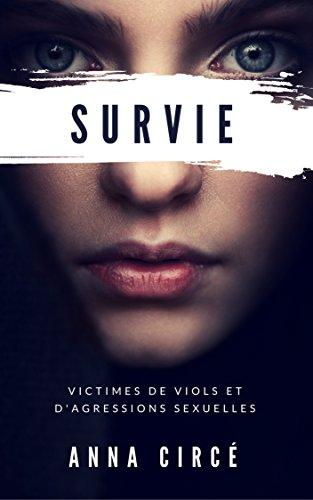 Couverture du livre Manuel de survie pour les victimes de viols ou d'agressions sexuelles: Avant, pendant, après