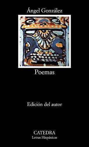 Poemas (Letras Hispánicas) por Ángel González