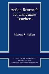 Action Research for Language Teachers (Cambridge Teacher Training and Development)