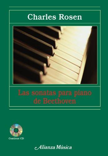 Las sonatas para piano de Beethoven (Alianza Música (Am)) por Charles Rosen