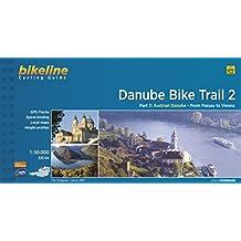 Danube Bike Trail 2: Austrian Danube: From Passau to Vienna. Maps Scale 1:50.000. Cycling Guide. Esterbauer.