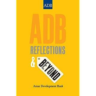 ADB: Reflections and Beyond (English Edition)