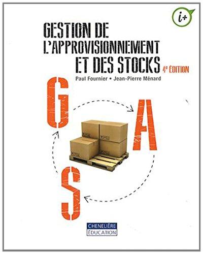 Gestion de l'approvisionnement et des stocks par Paul Fournier