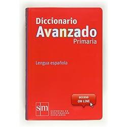 Diccionario Avanzado Primaria. Lengua española - 9788467552423