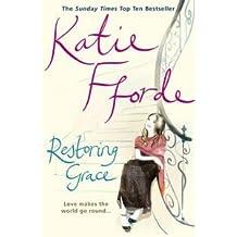 RESTORING GRACE KATIE FFORDE