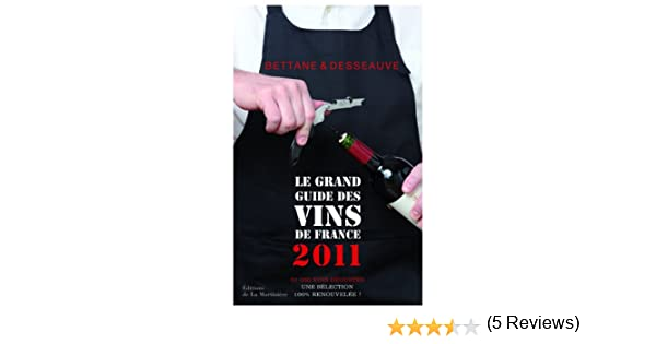 le grand guide des vins de france