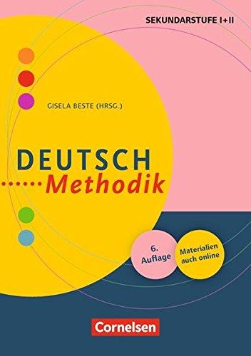 Deutsch-Methodik: Handbuch für die Sekundarstufe I und II