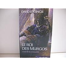 Le roi des Murgos (La Mallorée)