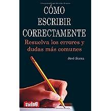 Cómo escribir correctamente
