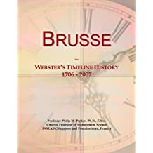 Brusse: Webster's Timeline History, 1706-2007