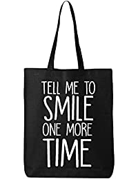 Tell Me To Smile One More Time Cotton Canvas Tote Bag In Black - One Size