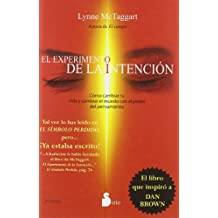 El experimento de la intecion/ The Intention Experiment