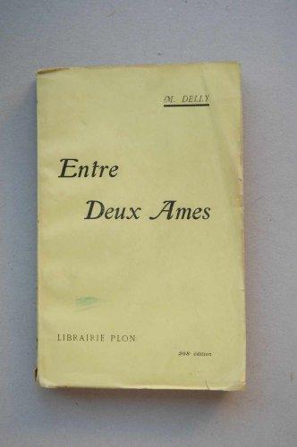 Delly, M. - Ente Deux Ames / M. Delly