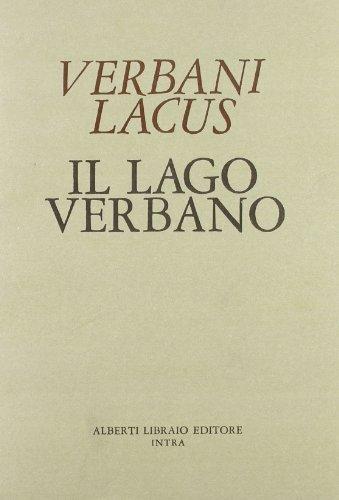Verbani Lacus 1400-Il lago Verbano. Corografia con le aggiunte del Cotta e del Molli (Pubbl. sto. zona verbanese. Prima serie)