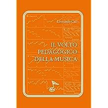 IL VOLTO PEDAGOGICO DELLA MUSICA (Italian Edition)