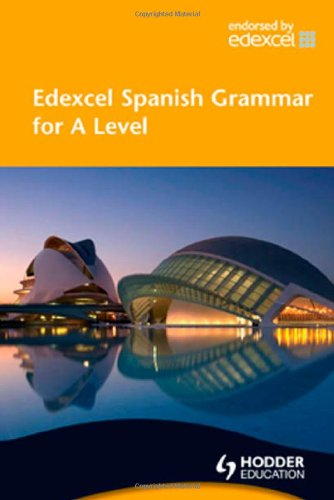 Edexcel Spanish Grammar for A Level (EAML)