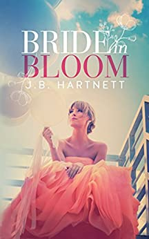 Bride in Bloom (The Beachy Bride Book 1) by [Hartnett, J.B.]