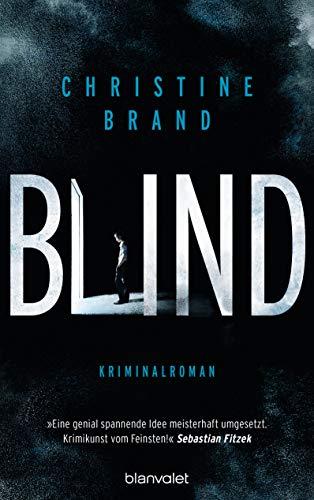 Buchseite und Rezensionen zu 'Blind: Kriminalroman' von Christine Brand