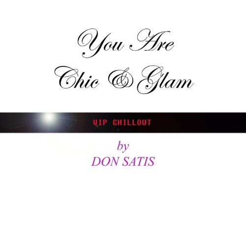 You Are Chic & Glam