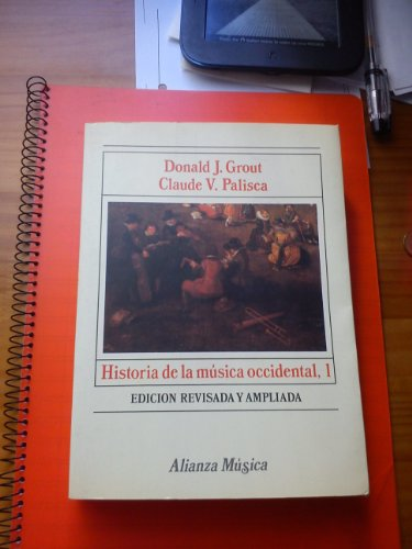 Historia de la musica occidental; t.1 por Donald J. Grout