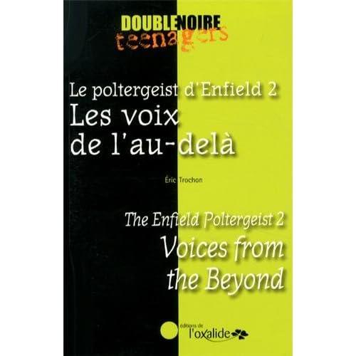 Le poltergeist d'Enfield 2 : Les voix de l'au-delà / The Enfield Poltergeist 2 : Voices from the Beyond