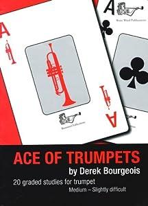 Derek Bourgeois: Ace of Trumpets (Studies)