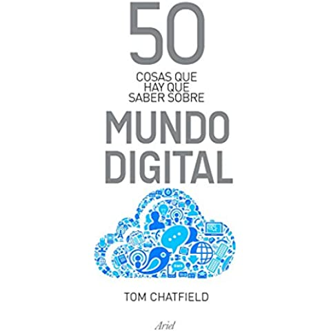50 cosas que hay que saber sobre mundo digital