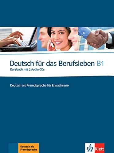 Deutsch für das Berufsleben - Nivel B1 - Libro del alumno + 2 CD