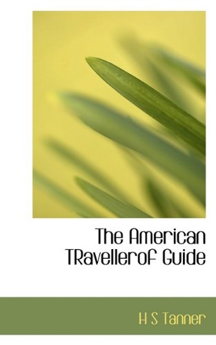 The American TRavellerof Guide