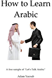 How to Learn Arabic (English Edition)