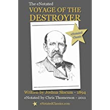 The eNotated Voyage of the Destroyer