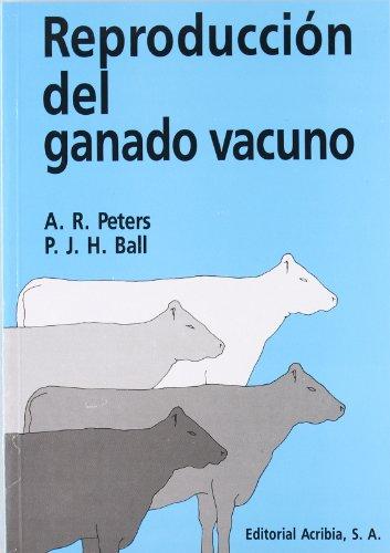 Reproducción del ganado vacuno por A. R. Peters