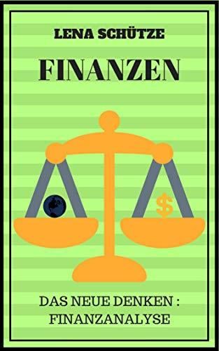 Finanzen: Das neue Denken : Finanzanalyse